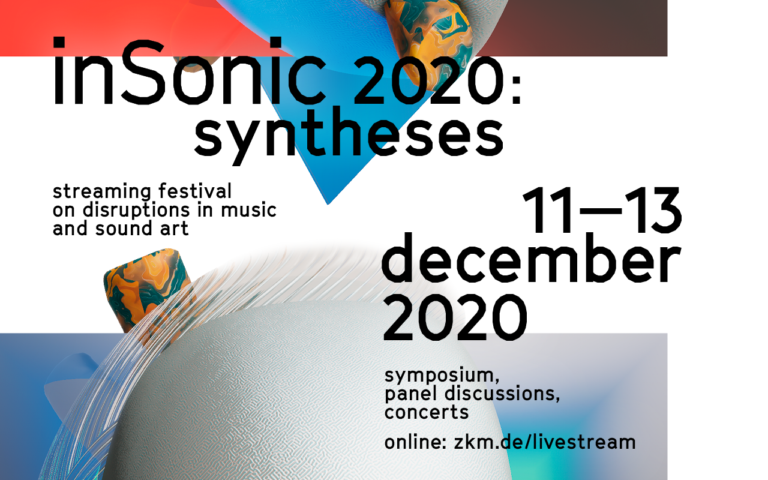 »inSonic 2020: Syntheses« Festival at ZKM